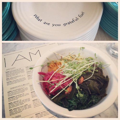 """I am whole"" macrobiotic bowl at Cafe Gratitude"