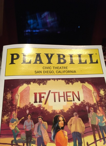 If/Then musical at San Diego Civic Theatre
